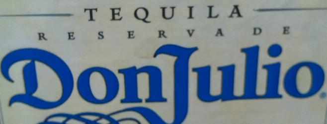 Höflichkeit ist nicht immer eine Tugend – Don Julio TequilaBlanco