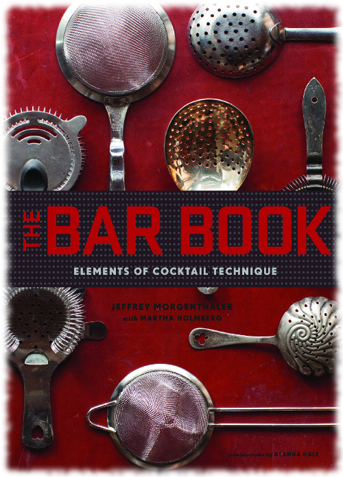 Jeffrey Morgenthaler - Bar Book Cover