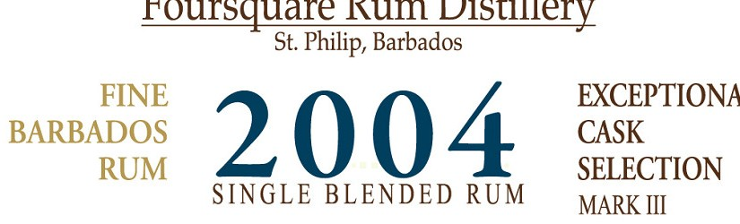 Kurz und bündig – Foursquare 2004 Exceptional Cask Selection Single Blended Rum