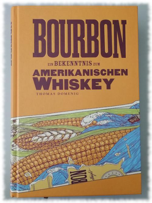 Bourbon - Ein Bekenntnis zum amerikanischen Whiskey Cover