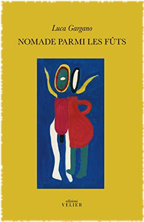 Nomade parmi les fûts (Luca Gargano) Cover